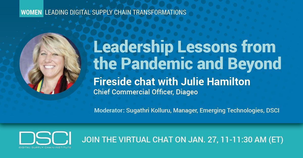 Watch Fireside chat w/ Julie Hamilton, Chief Commercial Officer Diageo: Leadership lessons from the pandemic and beyond