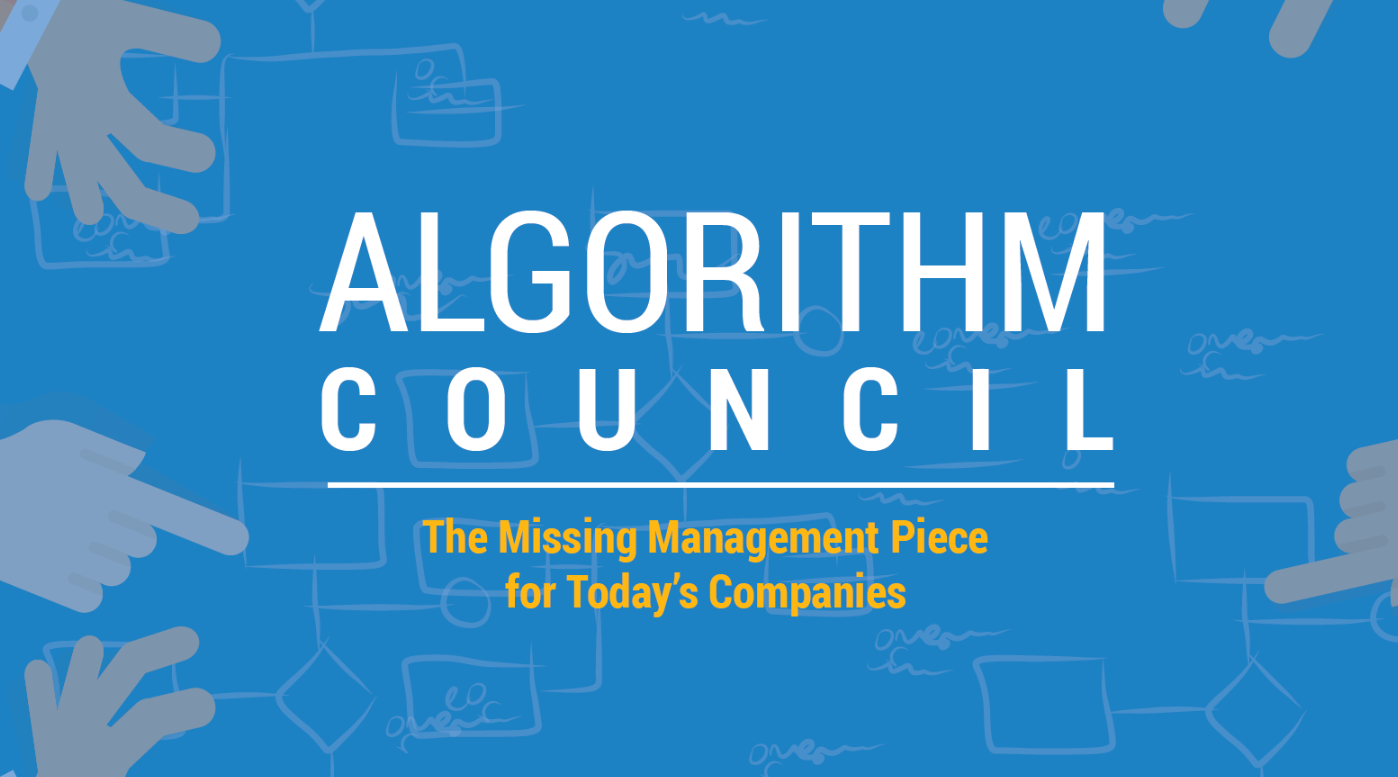 "New White Paper ""Algorithm Council: The Missing Management Piece for Today's Companies"""