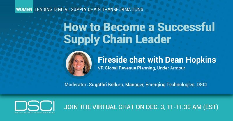 How to Become a Successful Supply Chain Leader - Fireside chat with Dean Hopkins